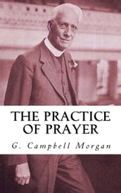 The Practice of Prayer
