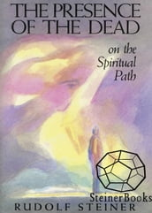 The Presence of the Dead on the Spiritual Path