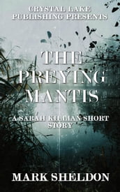 The Preying Mantis