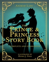 The Prince & Princess Story Book