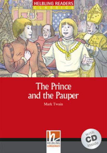 The Prince and the Pauper.  Livello 1 (A1). Con CD-Audio