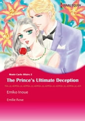 The Prince s Ultimate Deception (Harlequin Comics)