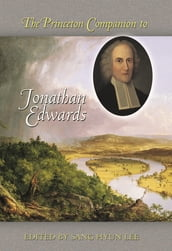 The Princeton Companion to Jonathan Edwards