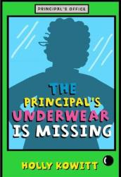 The Principal s Underwear Is Missing