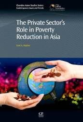 The Private Sector s Role in Poverty Reduction in Asia