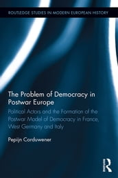 The Problem of Democracy in Postwar Europe