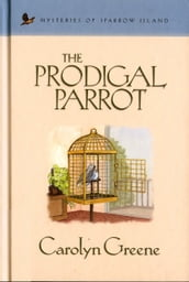 The Prodigal Parrot