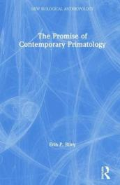 The Promise of Contemporary Primatology
