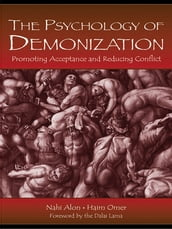 The Psychology of Demonization