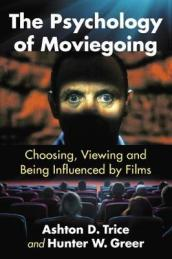 The Psychology of Moviegoing