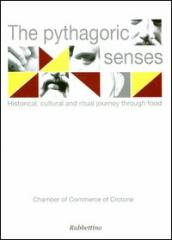The Pythagorean senses. Historical, cultural, and initiatory approaches towards food