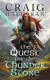 The Quest for the Thunderstone: A Nath Dragon Adventure