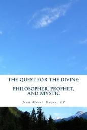 The Quest for the Divine