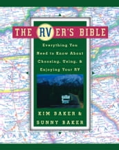 The RVer s Bible (Revised and Updated)