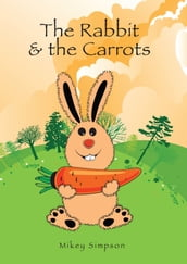 The Rabbit And The Carrots