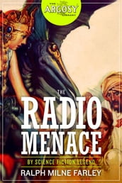 The Radio Menace