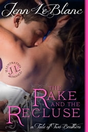 The Rake And The Recluse, a romance novel with illustrations