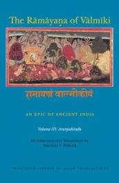 The Ramayana of Valmiki: An Epic of Ancient India Volume III