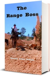 The Range Boss (Illustrated Edition