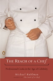 The Reach of a Chef