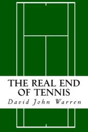 The Real End of Tennis