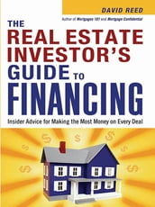 The Real Estate Investor s Guide to Financing