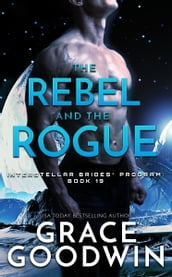 The Rebel and the Rogue