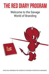 The Red Diary Program - The Savage World of Branding