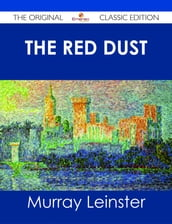 The Red Dust - The Original Classic Edition