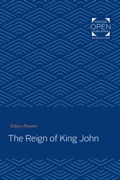 The Reign of King John