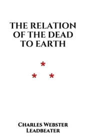 The Relation of the Dead to Earth