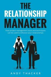 The Relationship Manager
