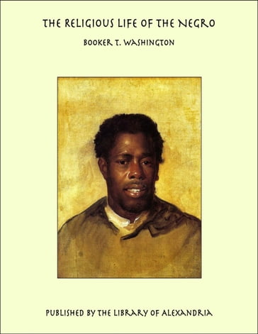 The Religious Life of the Negro