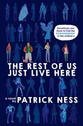 The Rest of Us Just Live Here (Signed Edition)