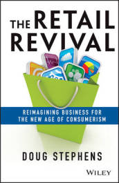 /The-Retail-Revival/Doug-Stephens/ 978111848967