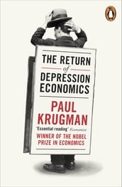 The Return of Depression Economics