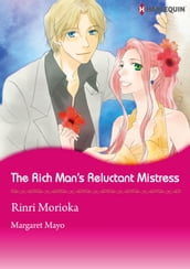 The Rich Man s Reluctant Mistress (Harlequin Comics)