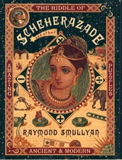 The Riddle of Scheherazade