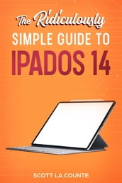 The Ridiculously Simple Guide to iPadOS 14