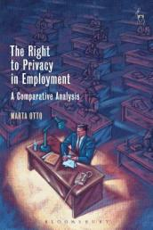 The Right to Privacy in Employment