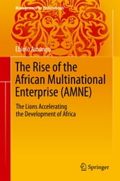 The Rise of the African Multinational Enterprise (AMNE)