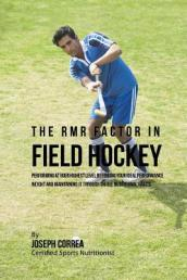 The Rmr Factor in Field Hockey