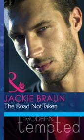 The Road Not Taken (The Daddy Diaries) (Mills & Boon Modern Heat)