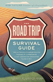 The Road Trip Survival Guide