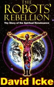 The Robots  Rebellion - The Story of Spiritual Renaissance