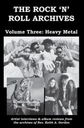 The Rock  n  Roll Archives, Volume Three: Heavy Metal