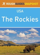 The Rockies (Rough Guides Snapshot USA)