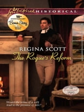 The Rogue s Reform (Mills & Boon Love Inspired Historical)