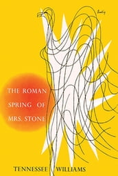 The Roman Spring of Mrs. Stone (New Directions Bibelot)