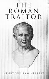 The Roman Traitor
